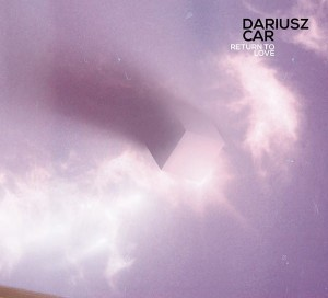 Return to love - Dariusz Car